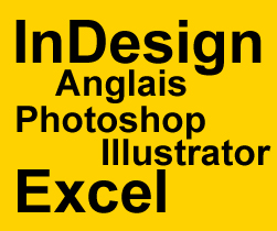 inDesign, anglais, photoshop, illustrator et excel